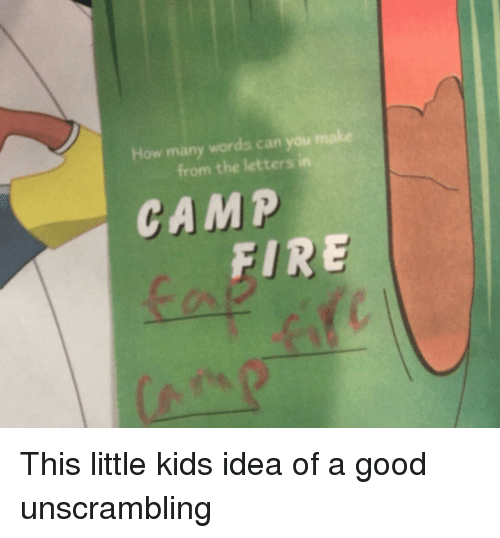 how many words can you make from the letters in camp fire | facepalm