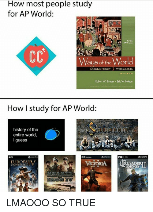 How Most People Study For Ap World For The Ap Course Ways Of The