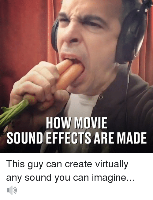 HOW MOVIE SOUND EFFECTS ARE MADE This Guy Can Create Virtually Any