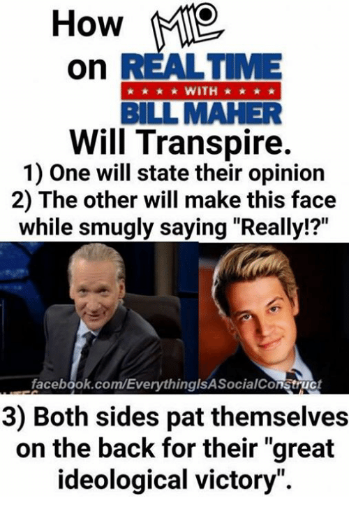 how on bill maher will transpire 1 one will state 14633592 25 best bill maher memes occupy democrats memes, approves memes