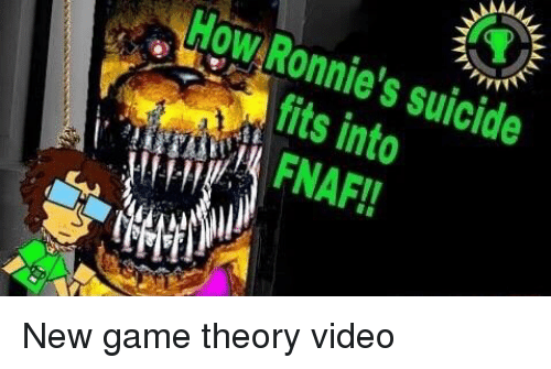 How Ronnie's Suicide Fits Into 6 FNAF!! | Game Meme on ME ME