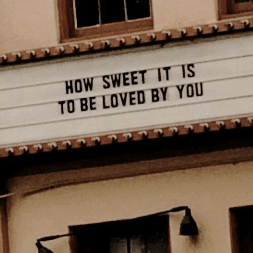 How, You, and Sweet: HOW SWEET IT IS  TO BE LOVED BY YOU