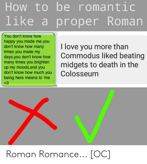 How to Be Romantic Like a Proper Roman You Don't Know How