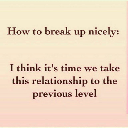 how to know its time to break up