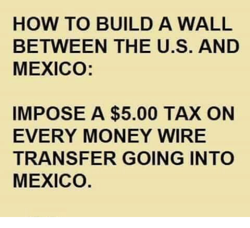 Money How To And Mexico Build A Wall Between The U S
