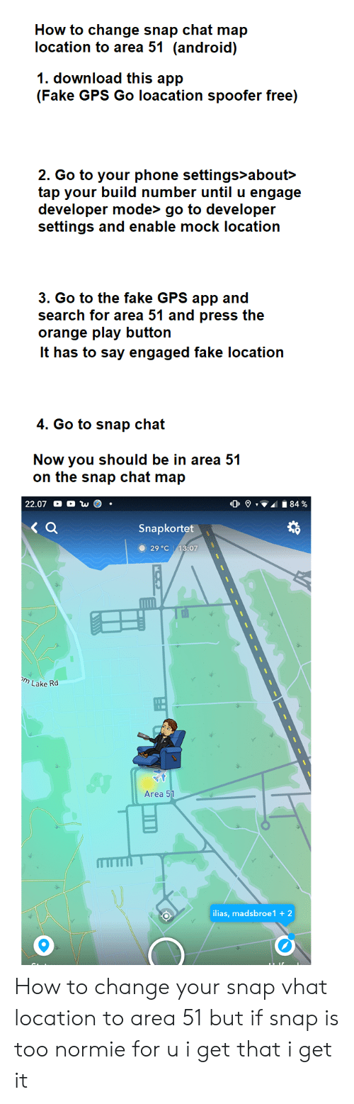 How to Change Snap Chat Map Location to Area 51 Android 1