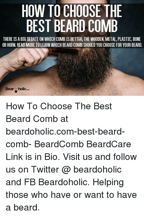 HOW TO CHOOSE THE BEST BEARD COMB THERE IS a BIG DEBATE ON
