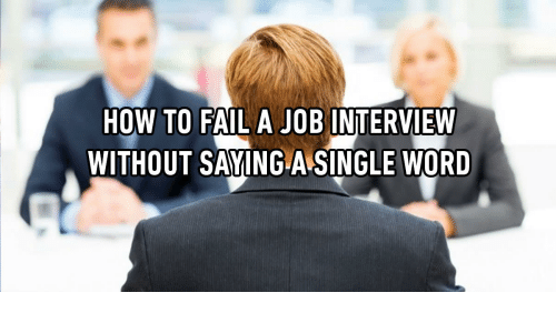 fail job interview and how to how to fail a job interview without