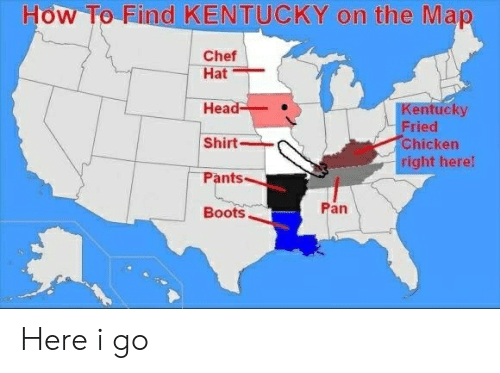 How to Find KENTUCKY on the Map Chef Hat Head Kentucky Fried Shirt Kentucky State Plane Map on kentucky state bee, kentucky state car, kentucky state gold, kentucky state book, kentucky state weather, kentucky state knife, kentucky state color, kentucky state puzzle, kentucky state art, kentucky state beach, kentucky state solid, kentucky state pig, kentucky state museum, kentucky state fishing, kentucky state dog, kentucky state dinosaur, kentucky state bird, kentucky state cartoon, kentucky state bear, kentucky state water,