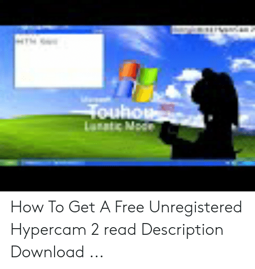 How to Get a Free Unregistered Hypercam 2 Read Description