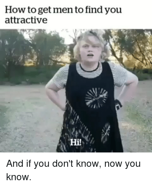 How do i know if men find me attractive