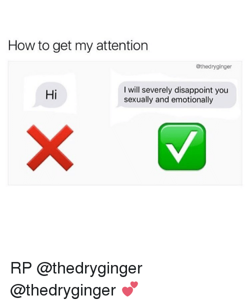 How to get attention of a girl