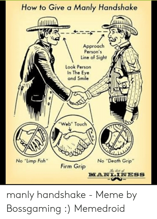 How to Give a Manly Handshake Approach Person's Line of