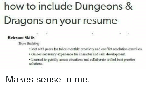 How to Include Dungeons & Dragons on Your Resume Relevant Skills ...