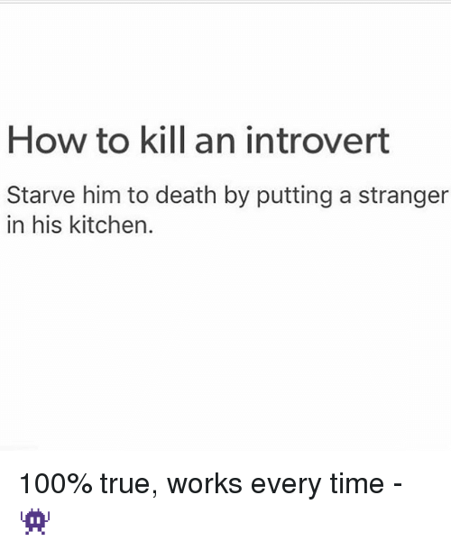 how to kill an introvert meme