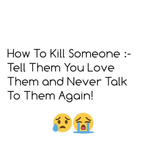 how to tell someone you love them so much