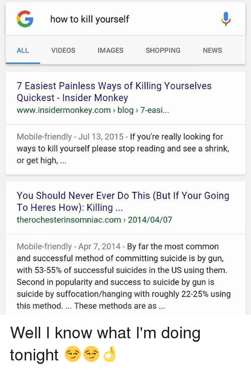 Ways you can kill yourself