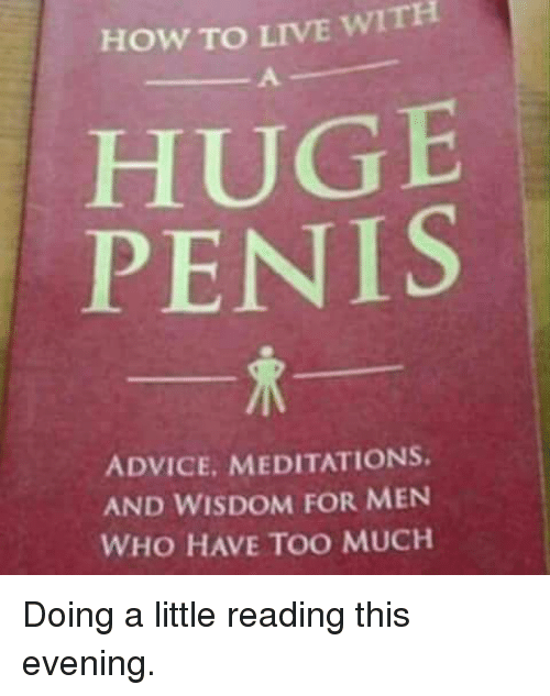 how to have a huge penis