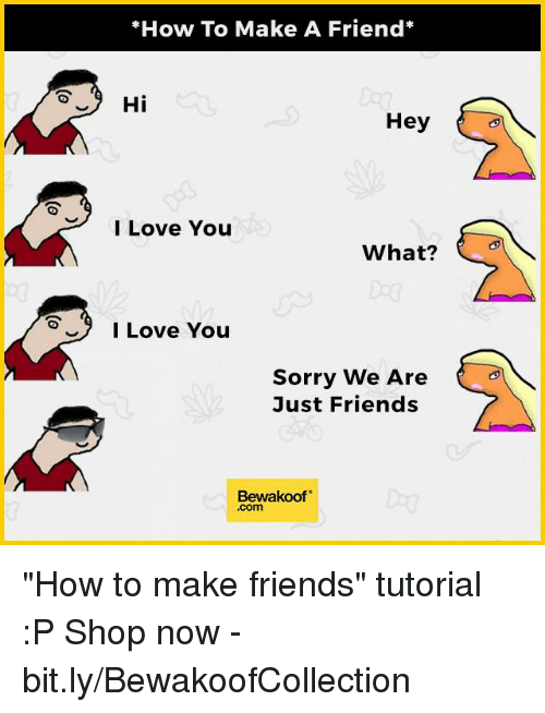 How To Make A Friend A Lover