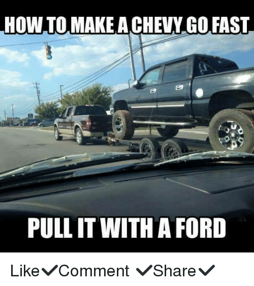 How To Make Achevy Go Fast Pull It With A Ford Like