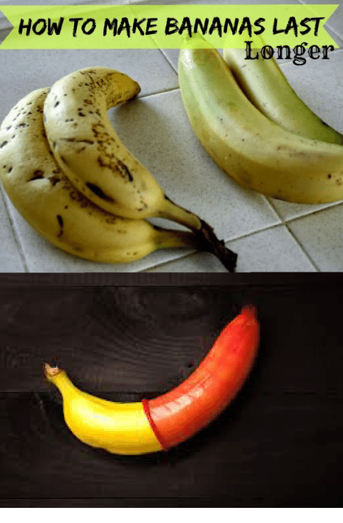 How To And Bananas Make Last Longer
