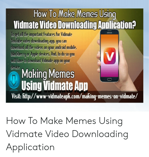 How to Make Memes Using Vidmate Video Downloading