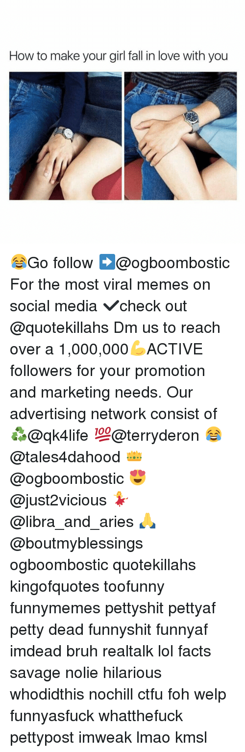 Bruh, Ctfu, and Facts: How to make your girl fall in love with you 😂Go follow ➡@ogboombostic For the most viral memes on social media ✔check out @quotekillahs Dm us to reach over a 1,000,000💪ACTIVE followers for your promotion and marketing needs. Our advertising network consist of ♻@qk4life 💯@terryderon 😂@tales4dahood 👑@ogboombostic 😍@just2vicious 💃@libra_and_aries 🙏@boutmyblessings ogboombostic quotekillahs kingofquotes toofunny funnymemes pettyshit pettyaf petty dead funnyshit funnyaf imdead bruh realtalk lol facts savage nolie hilarious whodidthis nochill ctfu foh welp funnyasfuck whatthefuck pettypost imweak lmao kmsl
