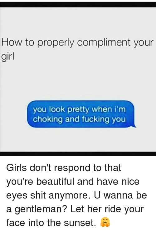 best way to compliment a girl on her looks