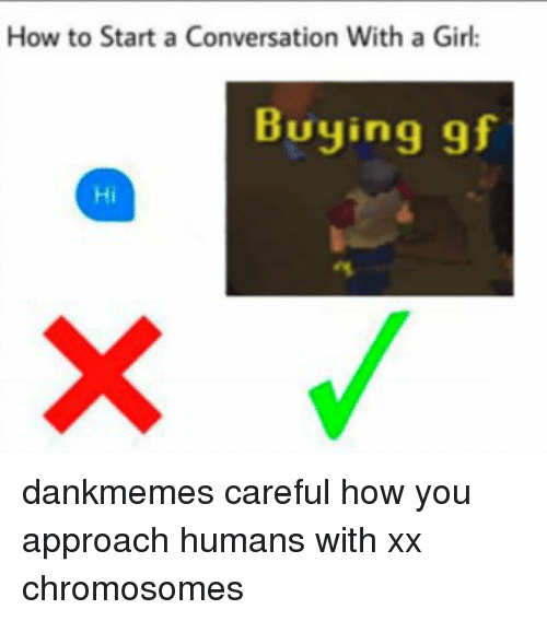 How to start a conversation with a girl buying of hi dankmemes memes and start a how to start a conversation with a girl ccuart Choice Image