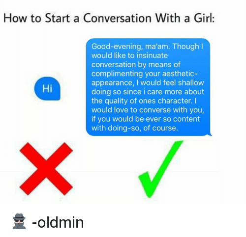 How to start a convo with a girl