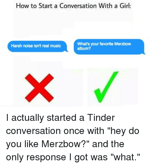 Best ways to start a tinder conversation