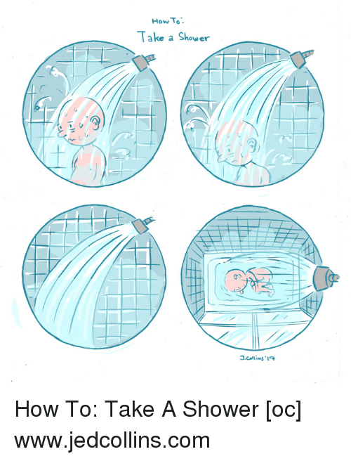 How To Take A Shower 3 0 Shower Meme On Me Me