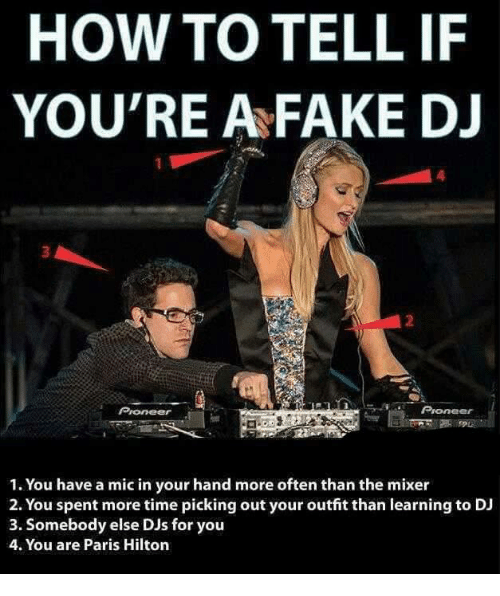 how to tell if youre a fake dj 1 you 5315612 ✅ 25 best memes about fake dj fake dj memes