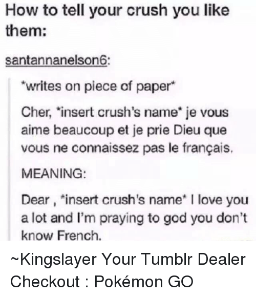 how to tell your crush you like them santannanelson6 writes 5017769 25 best francais memes Ÿ˜\u201a memes, vous memes, uuuuuuuu memes