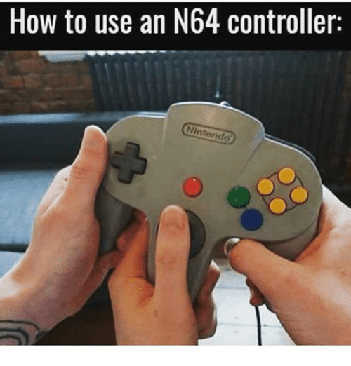 How to use an N64 controller with 3 hands.