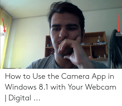 How to Use the Camera App in Windows 81 With Your Webcam | Digital