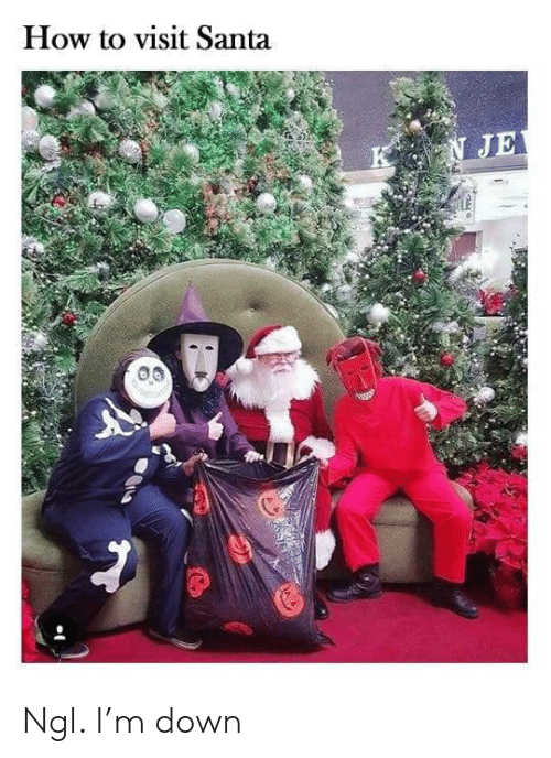 How To, Santa, and How: How to visit Santa  N JE Ngl. I'm down