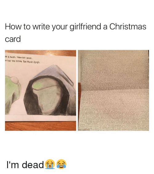 bee movie memes and bees how to write your girlfriend a christmas card - Christmas Card For Girlfriend
