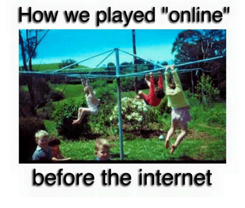 """Internet, Memes, and 🤖: How we played """"online  before the internet"""