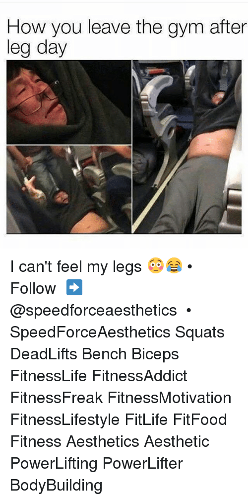 25+ Best Memes About After Leg Day | After Leg Day Memes