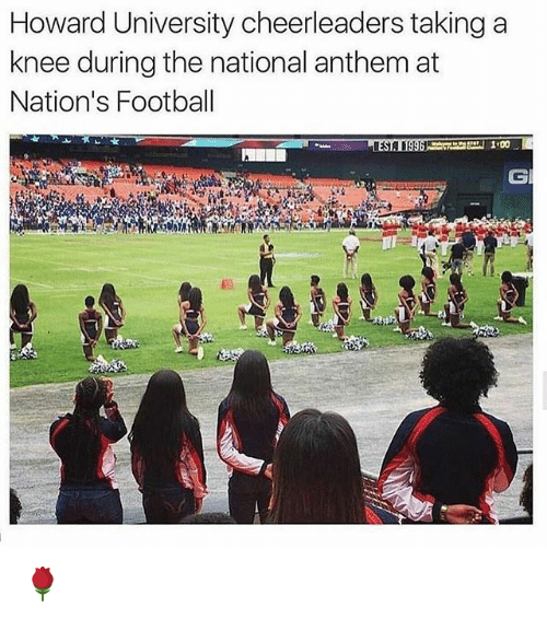 Football, Memes, and National Anthem: Howard University cheerleaders taking a  knee during the national anthem at  Nation's Football  CI 🌹