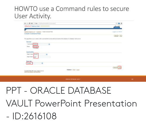 HOWTO Use a Command Rules to Secure User Activity Create