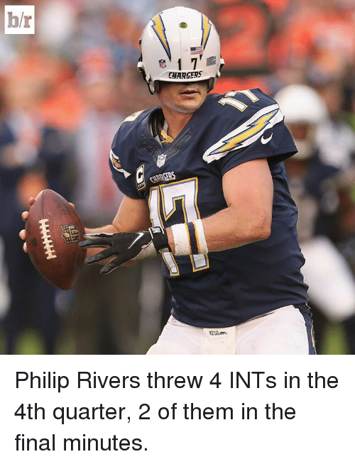 Hr 17 Chargers Unison Philip Rivers Threw 4 Ints In The 4th Quarter