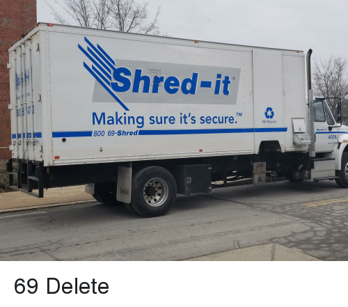 Hred-It Making Sure It's Secure We Recycle Shred-It 4031 US