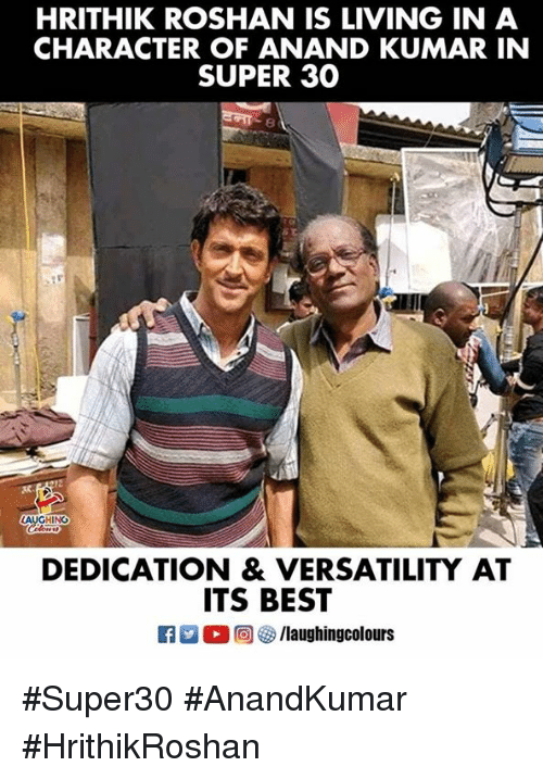 Best, Living, and Indianpeoplefacebook: HRITHIK ROSHAN IS LIVING IN A  CHARACTER OF ANAND KUMAR IN  SUPER 30  LAUGHING  DEDICATION & VERSATILITY AT  ITS BEST #Super30 #AnandKumar #HrithikRoshan