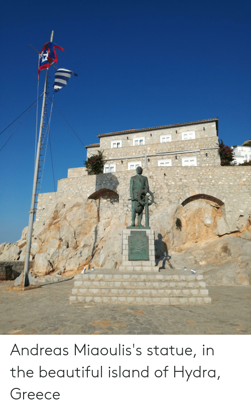 Beautiful, Greece, and Hydra: HTAN  WS Andreas Miaoulis's statue, in the beautiful island of Hydra, Greece