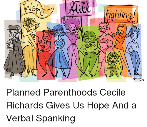 Target, Http, and Parenthood: htin Planned Parenthoods Cecile Richards Gives Us Hope And a Verbal Spanking