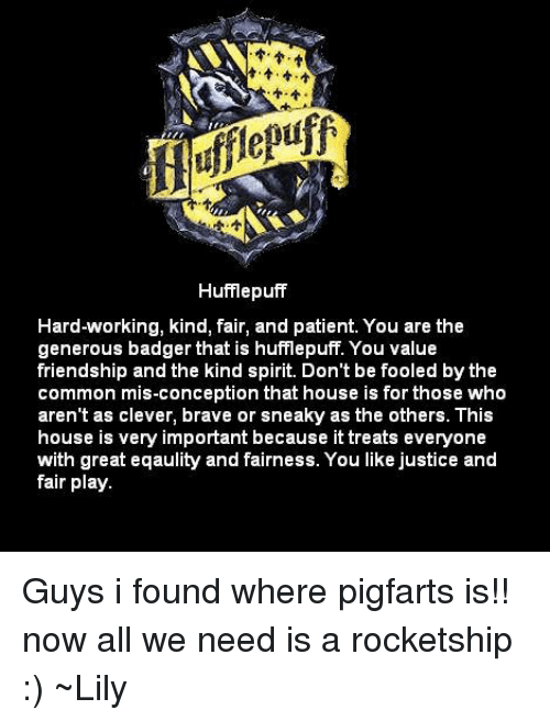 a403fd9c Hufflepuff Hard-Working Kind Fair and Patient You Are the Generous ...