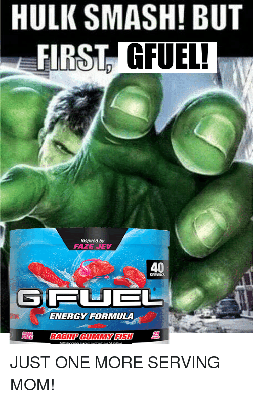 Hulk Smash But First Gfue Ug Nspired By Faze Jev 40 Servings Gfuel