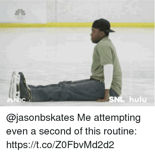 Hulu, Memes, and 🤖: hulu @jasonbskates Me attempting even a second of this routine: https://t.co/Z0FbvMd2d2